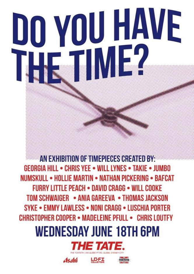 DO YOU HAVE THE TIME A group exhibition of timepieces.