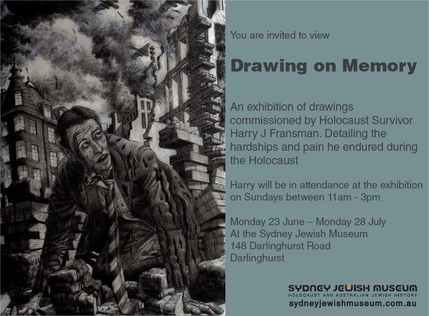 Drawing on Memory - An exhibition of drawings commissioned by Holocaust Survivor Harry J Fransman.